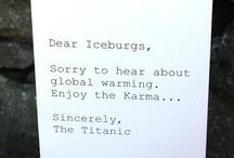 Hahaha / by Cassandra Kutchara