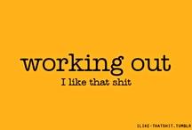 Just workin on my fitness... / by Amanda Stewart