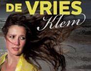 Klem - Mel Wallis de Vries / Op dit bord beschrijf ik met behulp van afbeeldingen het boek: Klem, van Mel Wallis de Vries