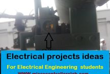 Electrical projects ideas for engineering students / here is a complete list of electrical projects ideas for final year engineering students