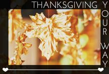 Thanksgiving, Your Way / by Glam