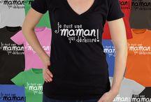 T-shirt. Je suis une maman qui dechire