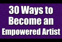 30 Ways to Become an Empowered Artist / A series of daily videos and audio podcasts designed to inspire musicians, writers, visual artists, and creative entrepreneurs of all kinds.