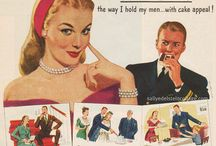 Sexist Ads / The wonderful world of  vintage Mad Men, Happy Homemakers and Desperate Housewives as portrayed by Madison Avenue. For more please visit http:/www.sallyedelsteincollage.com  and http:/www.retroarama.com