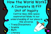 IB - How the World Works / one of the six transdisciplinary themes of the IB PYP.  Ideas I can use in my classroom to support the IB programme.