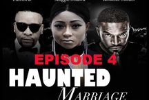 HAUNTED MARRIAGE EPISODE 4