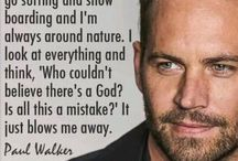 Paul Walker / by Stephanie Polston