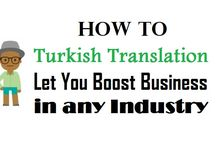 """How to """"Turkish Translation"""" Let Your Business in any Industry?"""