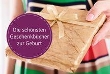 Geschenkideen zur Geburt / Bücher, Babykleidung und andere schöne und besondere Geschenkideen, mit denen man frischgebackenen Eltern und ihrem Nachwuchs eine Freude macht.