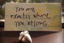 Sayings I Like / by Linda Steffy
