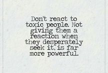 Positive for toxic ppl.
