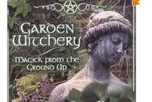 Witchery of the Cottage, Garden and Kitchen / by Stone Cottage Witch