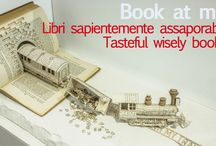 Book at me / Libri sapientemente assaporabili Tasteful wisely books