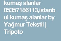 kumaş alanlar  05357186113
