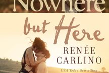 NOWHERE BUT HERE  / A Chicago reporter in her mid-twenties unexpectedly finds love in Napa Valley when she's assigned to spend a week with a famously reclusive genius.   COMING MAY 5th!!