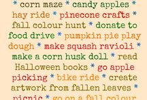 Fall Fun! / Things to do, make, and cook in the fall.