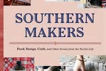 Southern Makers / The South is full of talented artisans that are making their mark in the world of retail.  Let's celebrate the makers movement, all things hand made and created with love.