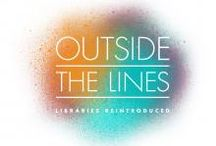 Get Outside the Lines: Reintroducing Libraries / Libraries are dynamic centers for engagement that help everyone in your local community be their best. Here is how we know that libraries are more relevant than ever before. #getOTL