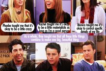 Friends / One of my favorite shows of all time