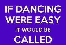 Things dancers say