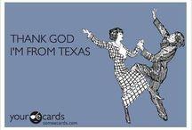 Texas, ya'll! / by Donna Sears