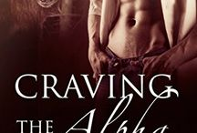 Craving the Alpha: BBW Paranormal Werewolf Shifter Romance / Curvy Kristen James has no idea that her stint to earn money as a summer counselor at Camp Rocky is about to change her life forever.  As two hot & hungry weremen vie for her attention!