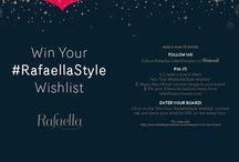 Win Your #RafaellaStyle Wishlist / by Kathie Hoehn