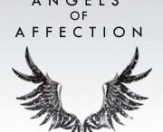 Angels of Affection / Can  Angels of Death become Angels of Affection and save the human race by helping people fall in love? / by Carly Fall