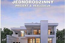 Dom Jednorodzinny Projekt & Realizacja