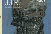 33RE. 33KINGS / Le immagini del terzo titolo della Collana iVitali - scritti di Andrea Vitali e opere di Giancarlo Vitali.