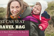 Best Car Seat Travel Bag: The Top 5 Best Products To Buy In 2017
