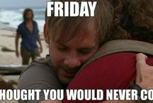 TGIF- Thank Goodness it's Friday /
