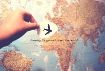 Someday i will travel the world