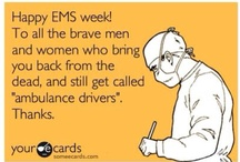 EMS Week ( cant forget my dad) / by Rebecca Senger
