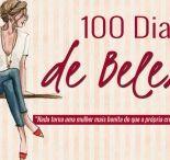 { #100DiasDeBeleza } / A ideia do 100 Dias de Beleza é fazer com que você se saiba bonita, se sinta bonita, é ajudar a mudar a sua postura em relação a si mesma e a própria beleza.