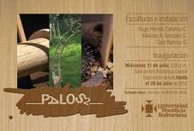 Exposición PALOS 2 UPB. Medellín