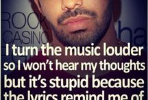 The Love Quotes Celebrity Quotes : I turn the music louder so I won't hear my thoughts but it's stupid beca…