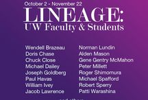 Lineage: UW Faculty & Students (Oct 2014 Exhibit)