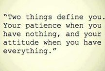 Patience and Attitude