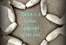 Dance Quotes / Quotes to help motivate you to dance