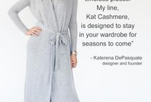 About Kat / Katerena DePasquale, a formel Ford model, had worked for Christian Dior as a designer assistant before she found her cashmere line for women, Kat Cashmere.