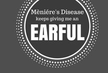 Mèniére's Disease / I'm living with - and sometimes laughing at - a chronic illness called Mèniére's Disease.