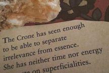 Crone / Wise & Beautiful