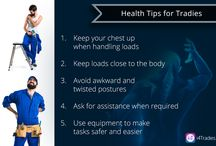 Tradies' Health & Safety Tips / This board is for giving Tips for Tradies Health and Safety
