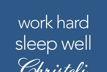 Work Hard, Sleep Well / by Christeli Luxury Mattresses
