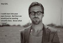 Ryan Gosling's Hey Girl / My Favourite!