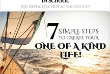 Free - 7 Simple steps / Create your one of a kind life. Things they never taught you in School and definitely not at the office.