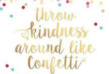 Kindness / Freundlichkeit / Happyness