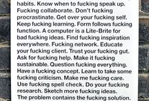 Shut Up & Do Your Work / Creatives have a lot of work on their plate. Here are some words to inspire you daily.