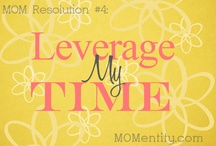 Leverage My Time / by Nicole Carpenter {MOMentity.com}